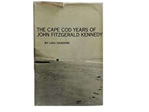 The Cape Cod Years of John Fitzgerald: Damore Leo