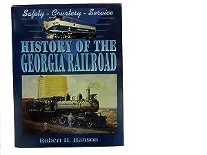 Safety-Courtesy-Service: History of the Georgia Railroad: Hanson Robert H