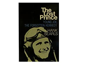 The Lost Prince: Young Joe The Forgotten: Searls Hank