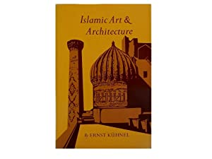 Islamic Art & Architecture: Kuhnel Ernst and