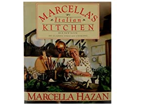 Marcella's Italian Kitchen: Her New Book of Classic Italian Cooking
