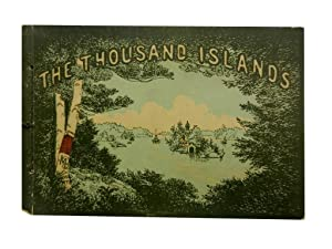 The Thousand Islands: Marshall Albert G and Charles