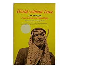 World Without Time: The Bedouin: Nevins Edward; Wright
