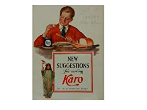 New Suggestions for Serving Karo: The Great American Syrup