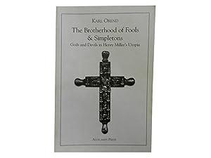 The Brotherhood of Fools & Simpletons: Gods: Orend Karl