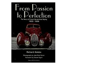 From Passion to Perfection: The Story of: Adatto Richard; Caron