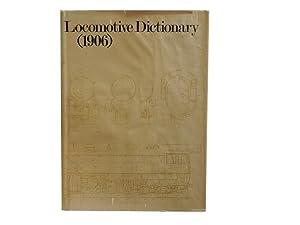 Locomotive Dictionary (1906): Fowler George L
