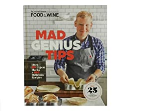 Mad Genius Tips: Over 90 Expert Hacks + 100 Delicious Recipes