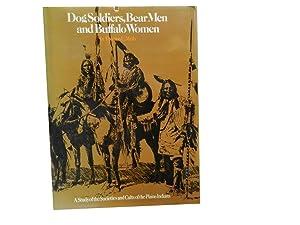 Dog Soldiers Bear Men and Buffalo Women: Mails Thomas E