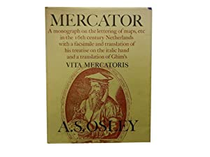 Mercator: A monograph on the lettering of maps etc in the 16th century Netherlands with a facsimi...