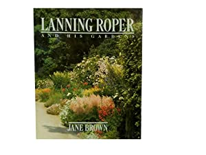 Lanning Roper: And His Gardens