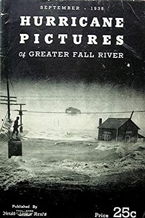 Hurricane Pictures of Greater Fall River Sept 1938: MA)