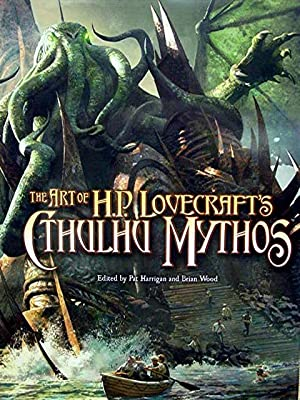 The Art of H P Lovecraft's Cthulhu: Harrigan Pat and