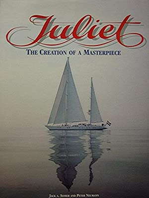 Juliet: The Creation of a Masterpiece: Somer Jack A