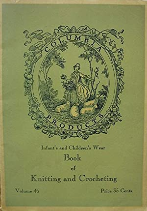 Columbia Yarn Book of Infants' and Children's: Barnes Sarah (ed)