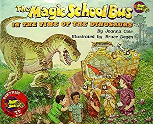 The Magic School Bus in the Time of the Dinosaurs: Cole Joanna