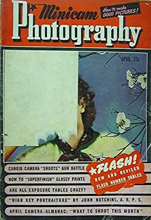 Minicam Photography April 1941 Vol 4 No: Lane Will (ed)
