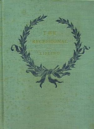 The Recessional: Kipling Rudyard