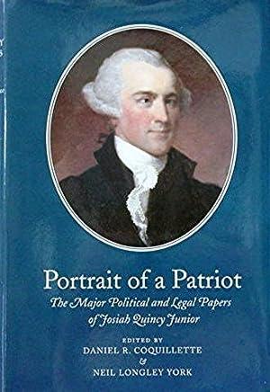 Portrait of a Patriot: The Major Political: Coquillette Daniel R