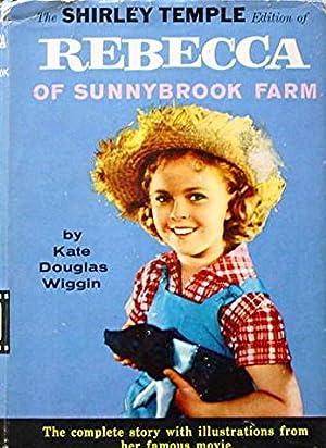 Rebecca of Sunnybrook Farm: The Shirley Temple: Wiggin Kate Douglas