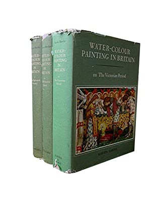 Water-Colour Painting in Britain (3 volumes)