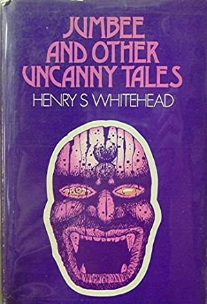 Jumbee and Other Uncanny Tales: Whitehead Henry S