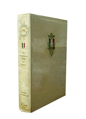Italian Bouquet: An Epicurean Tour of Italy: Chamberlain Samuel