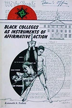 Black Colleges as Instruments of Affirmative Action