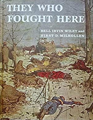 They Who Fought Here: Wiley Bell Irvin
