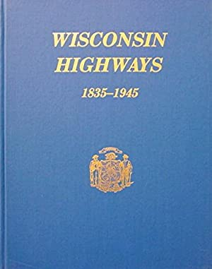 A History of Wisconsin Highway Development 1835-1945: Highway Planning Committee