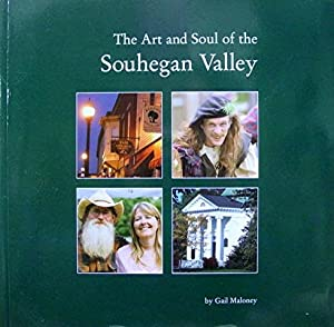 The Art and Soul of the Souhegan: Maloney Gail