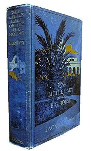 The Little Lady of the Big House: London Jack