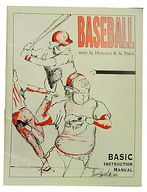 Baseball: Basic Instruction Manual: Herback Al and