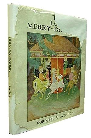 The Lost Merry-Go-Round: Lathrop Dorothy P