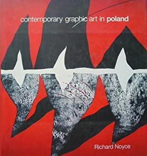 Contemporary Graphic Art in Poland: Noyce Richard