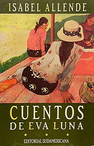 Cuentos de Eva Luna: Allende Isabel