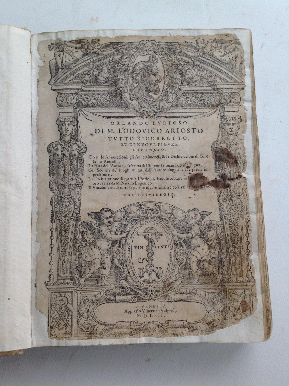 Orlando Furioso di M. Lodovico Ariosto tutto ricorretto, et di nuove figure adornato. Con le ...