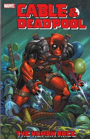 Cable & Deadpool: The Human Race, Vol. 3
