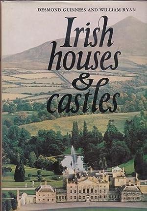 IRISH HOUSES AND CASTLES: Guinness, Desmond &