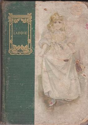 "Laddie : by the author of ""Miss"