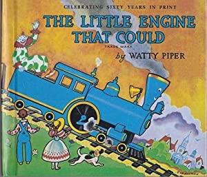The Little Engine That Could : Celebratng: Piper, Watty (Retold