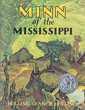 Minn Of The Mississippi: Holling, Clancy Holling