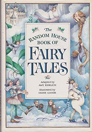 The Random House Book of Fary Tales: Ehrlich, Amy (Adapted