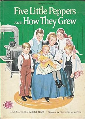 Five Little Peppers and How They Grew: Price,Olive, (adapted and