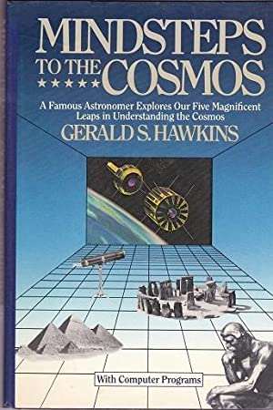 Mindsteps To The Cosmos : A famous: Hawkins, Gerald S.