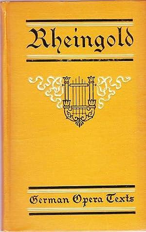 Richard Wagner's Rheingold: Minckwitz, Richard A.