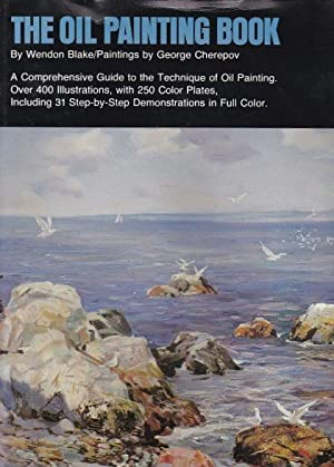 The Oil Painting Book: Blake, Wendon