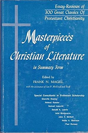 Masterpieces of Christian Literature in Summary Form.: Magill, Frank N.