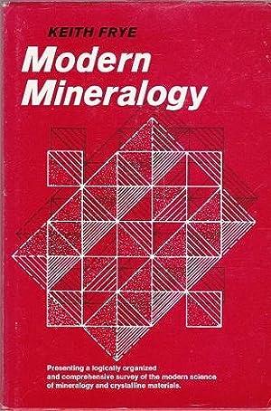 Modern Mineralogy: Frye, Keith
