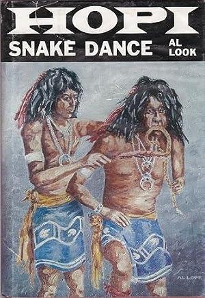 The Hopi Snake Dance: Look, al